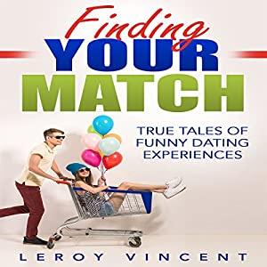 Finding Your Match Audiobook