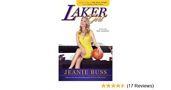 83b11bed2842 Amazon.com  Laker Girl eBook  Jeanie Buss