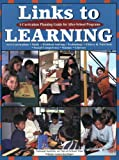 img - for Links to Learning: A Curriculum Planning Guide for After-School Programs book / textbook / text book