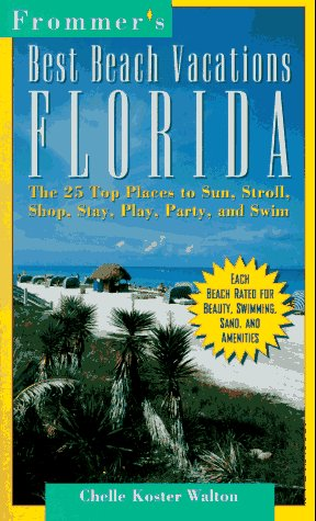 Frommers Best Beach Vacations Florida