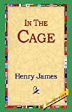 In the Cage, Henry James, 159540645X