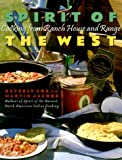 img - for Spirit of the West: Cooking from Ranch House and Range book / textbook / text book