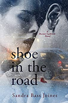 Shoe in the Road: A Boston Calbreth Novel by [Bass Joines, Sandra]