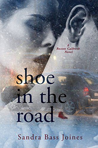 Shoe in the Road: A Boston Calbreth Novel ()