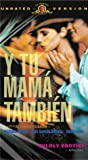 Y Tu Mama Tambien (And Your Mother Too) (Unrated Edition) [VHS]
