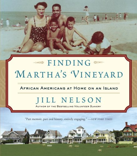 Search : Finding Martha's Vineyard: African Americans at Home on an Island