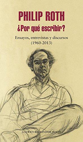 : Ensayos, entrevistas y discursos (1960-2013) (Spanish Edition) ()