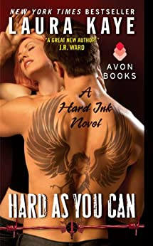 Hard As You Can: A Hard Ink Novel by [Kaye, Laura]