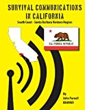 Survival Communications in California, John Parnell, 1625120184