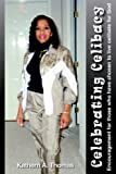 img - for Celebrating Celibacy by Kathern A. Thomas (2004-06-21) book / textbook / text book