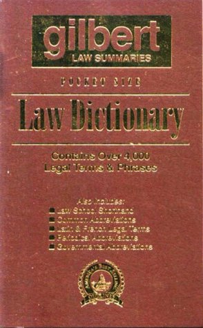 Gilbert's Pocket Size Law Dictionary--Brown: Newly Expanded 2nd Edition!