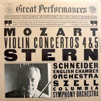 Mozart Violin Concertos Nos. 4 & 5 / Isaac Stern, Violin: Concerto No. 4, English Chamber Orchestra, Alexander Schneider, Conductor / Concerto No. 5, Columbia Symphony Orchestra, George Szell, Conductor