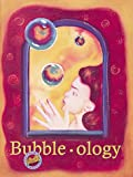 Bubble-Ology, Jacqueline Barber, 0912511117