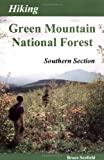 Hiking Green Mountain National Forest, Bruce Scofield, 188978706X