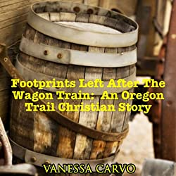Footprints Left After The Wagon Train