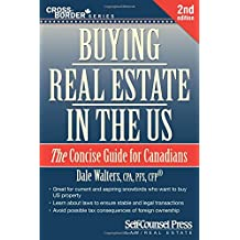 Buying Real Estate in the US: The Concise Guide for Canadians