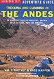 img - for Trekking and Climbing in the Andes (Globetrotter Adventure Guide) book / textbook / text book
