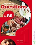 img - for Exploring Questions in RE: 1: Pupil Book Bk. 1 by Carys Thomas (2005-07-15) book / textbook / text book