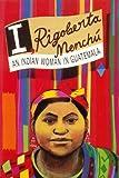 I, Rigoberta Menchú, Rigoberta Menchú, 0860917886