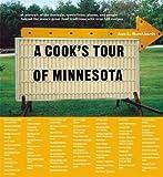 A Cook's Tour of Minnesota, Ann L. Burckhardt, 0873514688