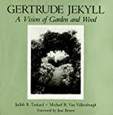 Gertrude Jekyll: A Vision of Wood and Garden