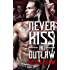 Never Kiss an Outlaw: Deadly Pistols MC Romance (Outlaw Love)