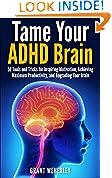 Tame Your ADHD Brain