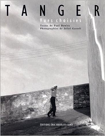 Livres Tanger : vues choisies pdf ebook