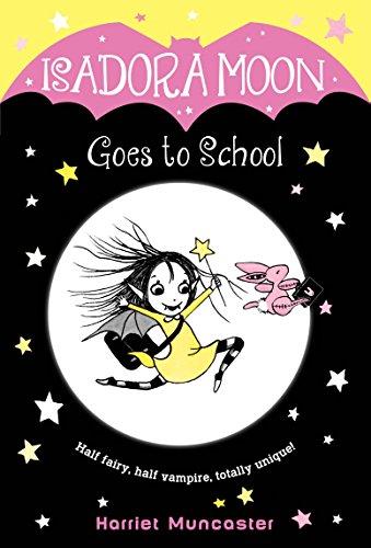 Isadora Moon Goes to School [Muncaster, Harriet] (Tapa Blanda)