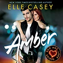 Amber: Red Hot Love, Book 1 Audiobook by Elle Casey Narrated by Lauren Ezzo