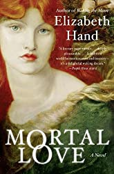 Mortal Love: A Novel