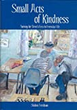 Small Acts of Kindness, Shalom Freedman, 9657108594