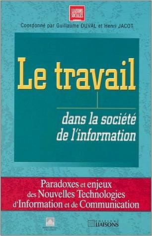 Le travail dans la société de l'information pdf, epub