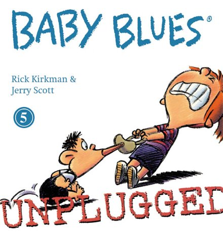 Baby Blues 5, Unplugged