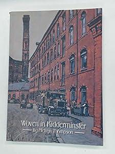 Paperback Woven in Kidderminster Book