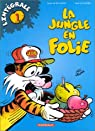 La Jungle en folie : Intégrale, tome 1 par Godard