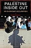 Palestine Inside Out, Saree Makdisi, 0393066061