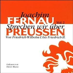 Sprechen wir über Preußen - Vol. 2 Hörbuch