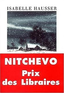 Nitchevo : roman, Hausser, Isabelle