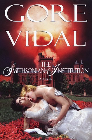 The Smithsonian Institution by Gore Vidal