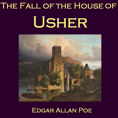 The Fall of the House of Usher (The Fall Of The House Of Usher Audiobook)