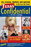 Texas Confidential, Michael O. Varhola, 1578604583