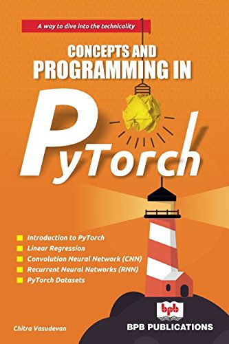 Download Concepts and Programming in PyTorch PDF