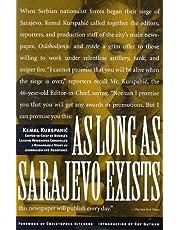 As Long as Sarajevo Exists