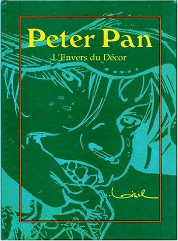 Peter Pan : L'Envers du décor Album – 8 novembre 1996 Régis Loisel Vents d' Ouest 286967774X Autour de la BD