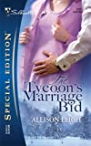 img - for The Tycoon's Marriage Bid (Silhouette Special Edition #1707) book / textbook / text book