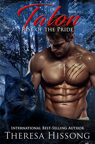 Talon (Rise of the Pride, Book 1) by [Hissong, Theresa]