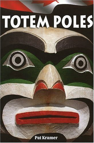 Totem Poles (Totem Native American Poles Indian)