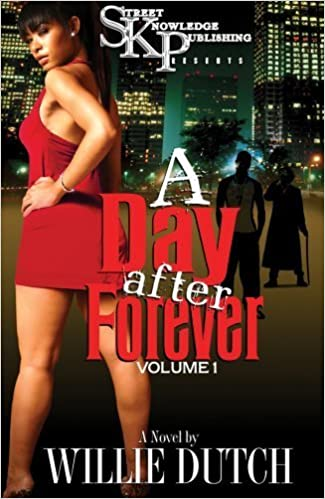 Book A Day After Forever by Willie Dutch (2008-03-20)