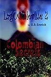 Colombian Secrets: A Lagoonieville Series